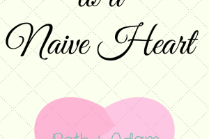 'True Love to a Naive Heart' by Andi Lutz