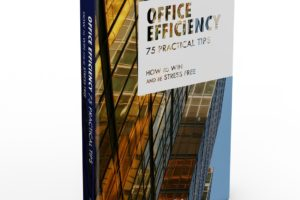 'Office Efficiency – 75 Practical Tips. How to Win and Be Stress Free' by Aline M.R.