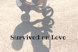 'Survived on Love' by Katherine Miller