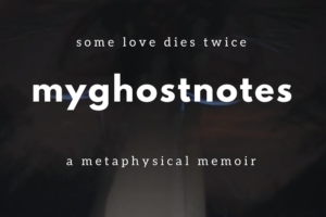 'My Ghost Notes' by Cheyenne West