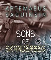 'The Sons Of Skanderbeg' by Art Saguinsin