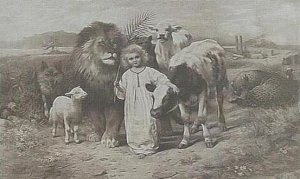 Lamb lies down with the lion and the little child leading them